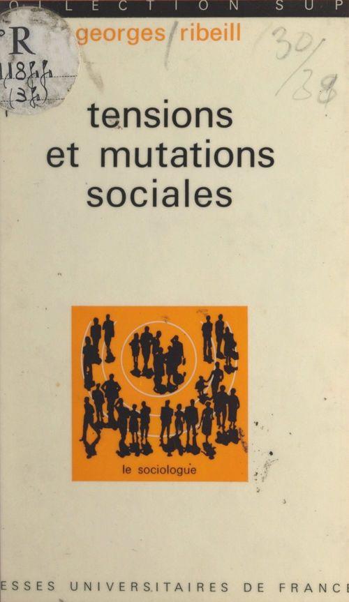 Tensions et mutations sociales