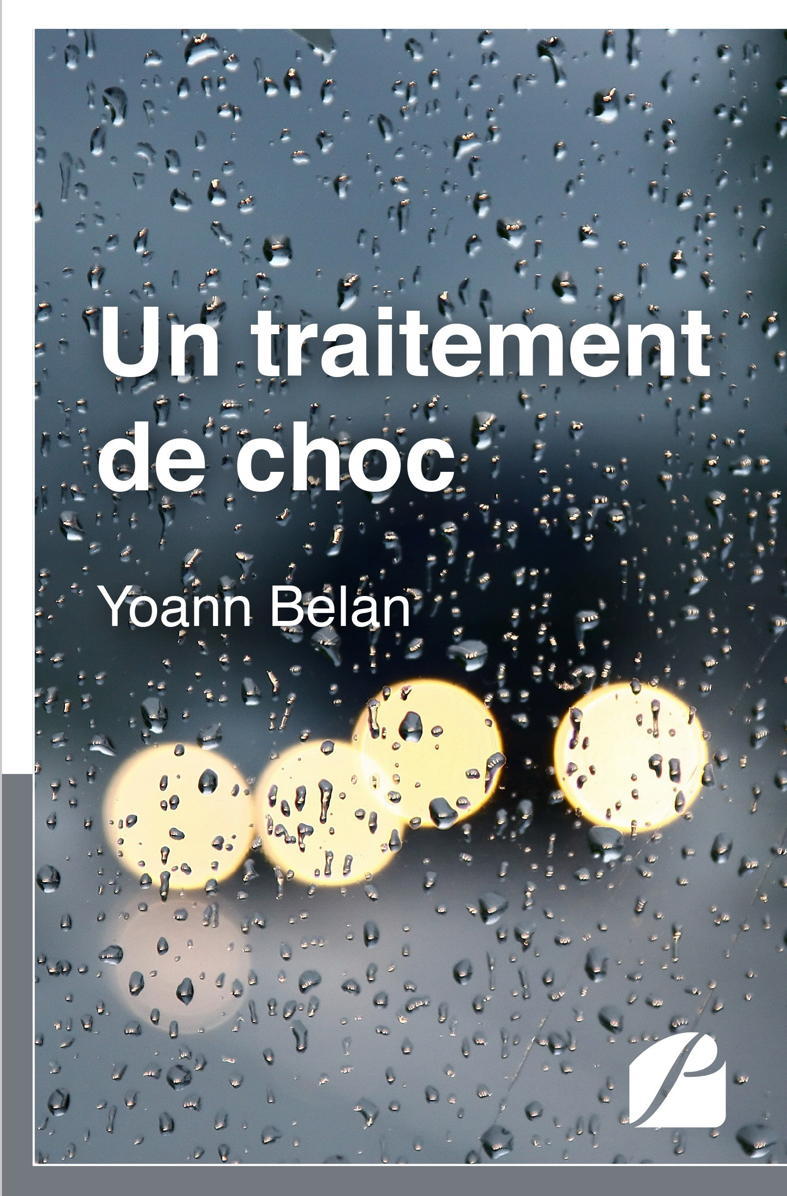 Un traitement de choc  - Yoann Belan
