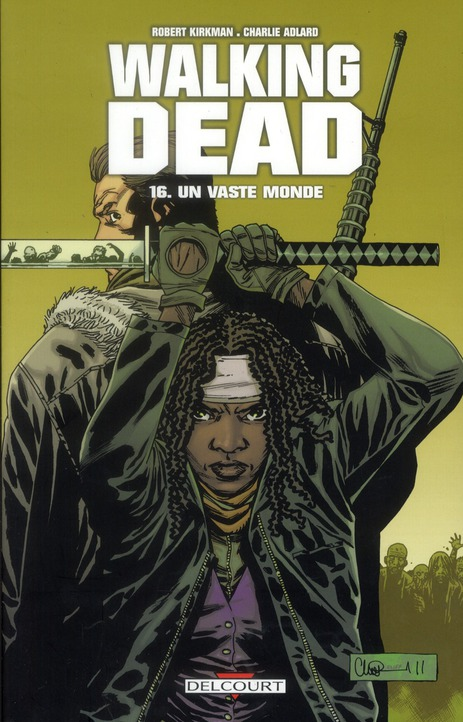 Walking Dead T.16 ; Un Vaste Monde