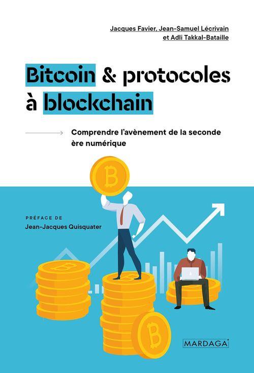 Bitcoin & protocoles à blockchain ; une seconde ère numérique ?