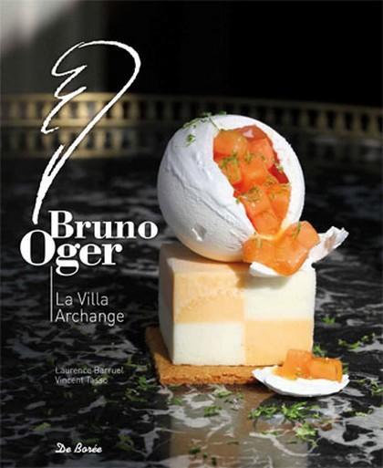 Bruno Oger ; la villa Archange