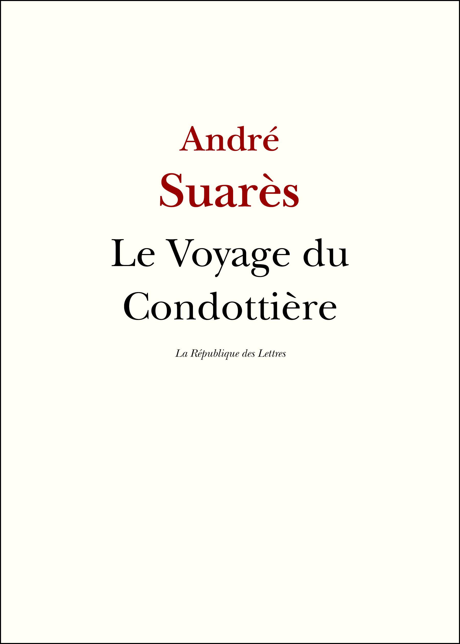 Voyage du Condottière