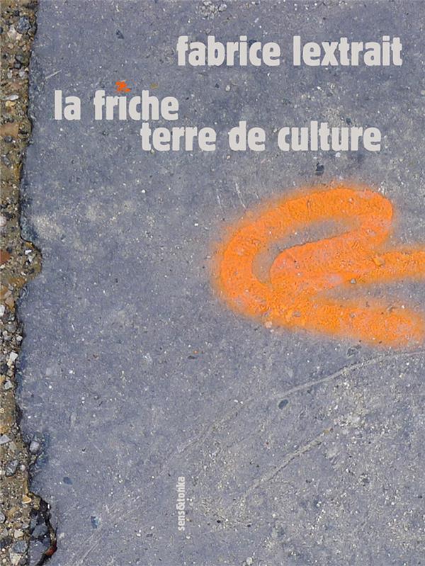 La friche terre de culture