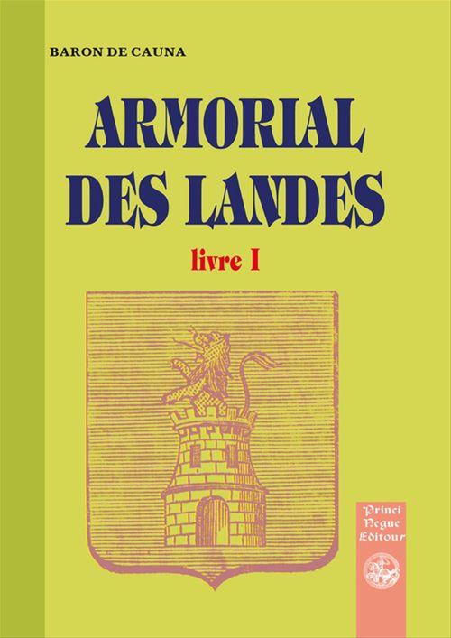 Armorial des Landes t.1