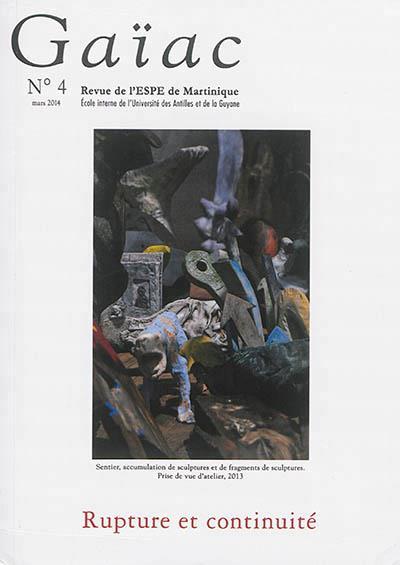 Gaïac t.4 ; rupture et continuité (édition 2004)