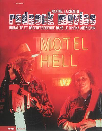 Redneck Movies ; ruralité et dégénérescence dans le cinéma américain
