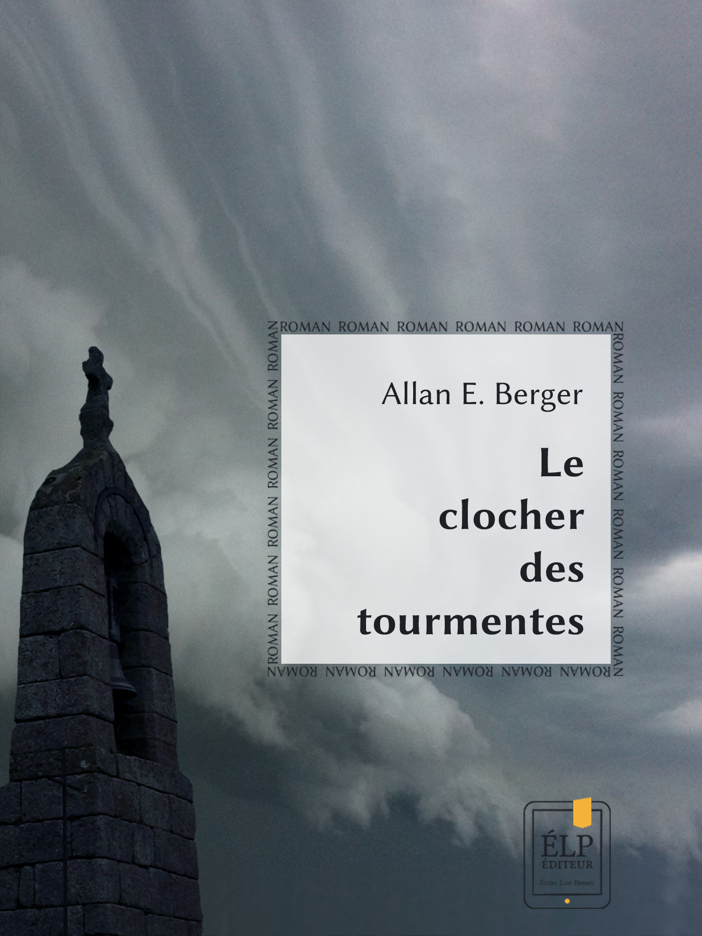 Le clocher des tourmentes