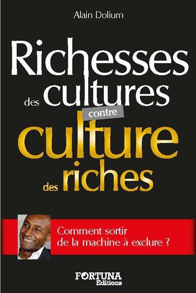 Richesses des cultures contre culture des riches