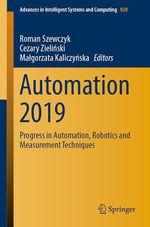 Automation 2019  - Cezary Zielinski - Roman Szewczyk - Malgorzata Kaliczynska