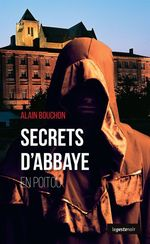 Vente EBooks : Secrets d'Abbaye en Poitou  - Alain Bouchon