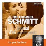 Vente AudioBook : Journal d'un amour perdu  - Éric-Emmanuel Schmitt