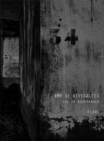 Couverture de Camp de Rivesaltes, lieu de souffrance