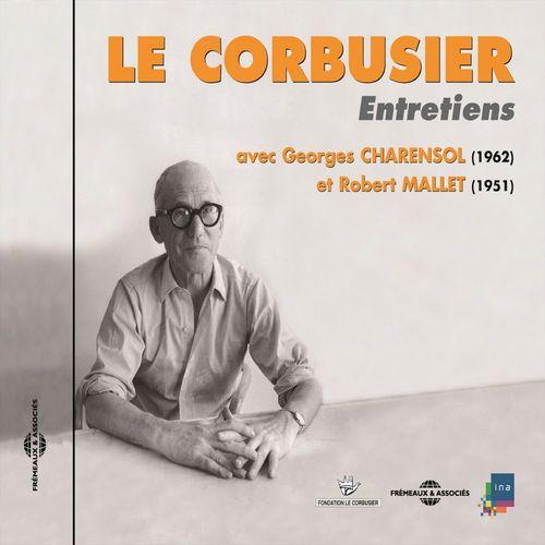 Le Corbusier. Entretiens 1951-1962