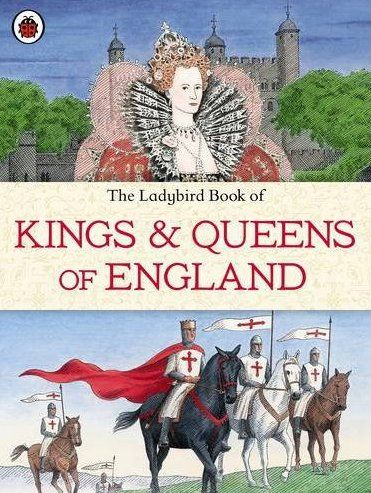 The ladybird book of kings and queens