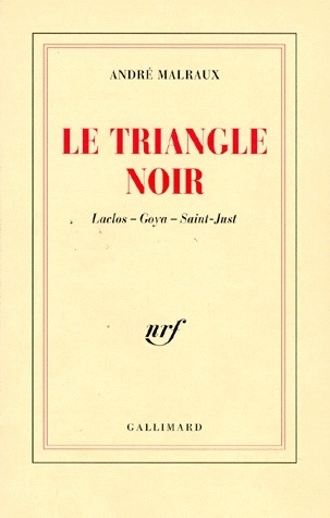 Le triangle noir - laclos - goya - saint-just