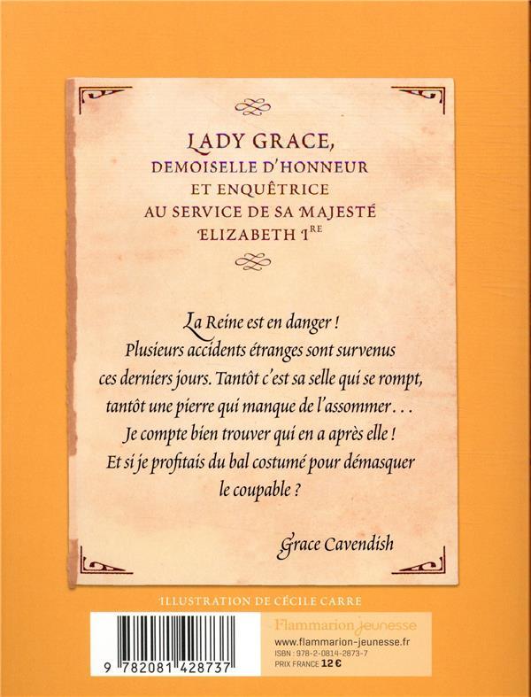 Lady Grace T.3 ; intrigue au bal masqué