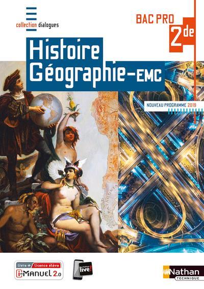 Histoire-géographie EMC ; 2de bac pro (édition 2019)