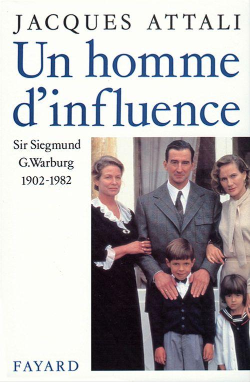 Un homme d'influence  - Jacques Attali