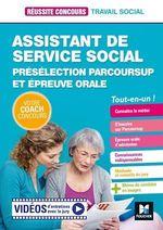 Réussite Concours Assistant de service social - ASS -Préselection Parcoursup + Ep orale Préparation  - Yannick Zemb Breistroffer