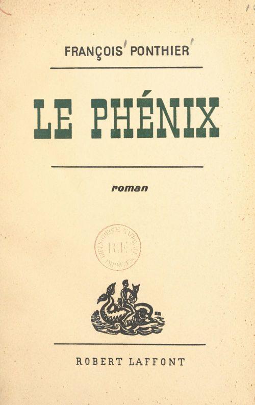 Le Phénix  - François Ponthier