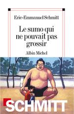 Vente Livre Numérique : Le Sumo qui ne pouvait pas grossir  - Eric-Emmanuel Schmitt
