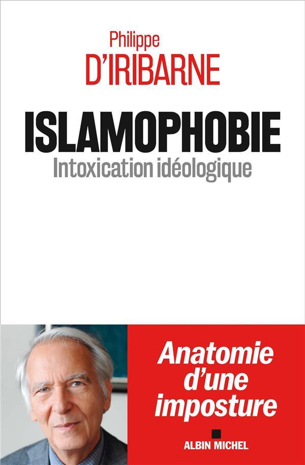 ISLAMOPHOBIE - INTOXICATION IDEOLOGIQUE