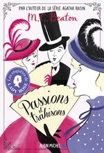 Vente Livre Numérique : Les enquêtes de Lady Rose t.4 ; passions et trahisons  - M. C. Beaton