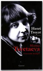 Marina Tsvetaeva  - Henri Troyat