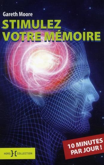 Stimulez votre mémoire ;  10 minutes par jour
