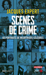Vente EBooks : Scènes de crime  - Jacques Expert