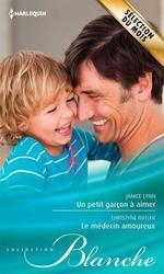 Vente EBooks : Un petit garçon à aimer - Le médecin amoureux  - Janice Lynn - Christyne Butler