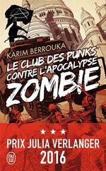 Couverture de Le club des punks contre l'apocalypse zombie