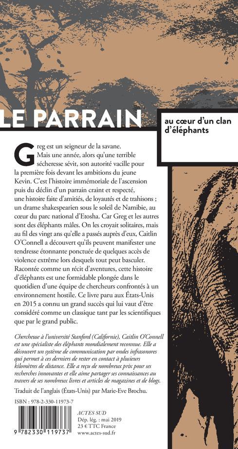 le parrain ; au coeur d'un clan d'éléphants