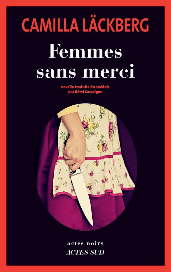 LACKBERG, CAMILLA - FEMMES SANS MERCI