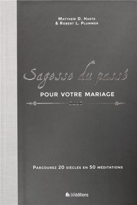 Sagesse du passé pour votre mariage