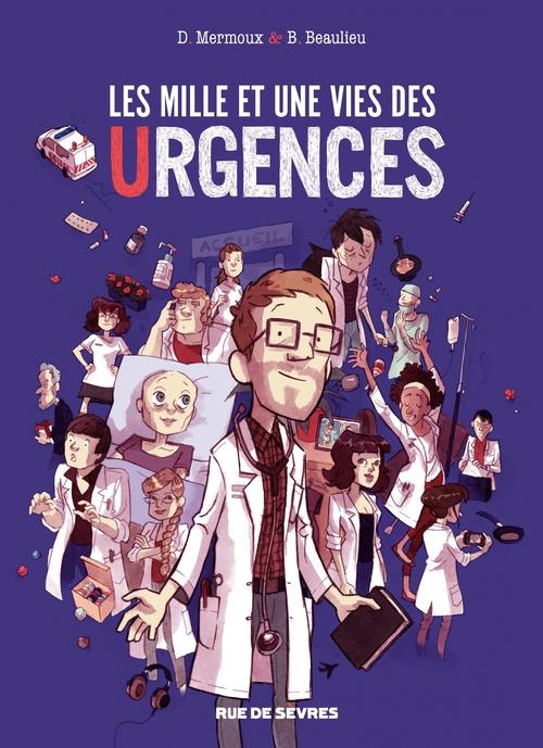 Les mille et une vies des urgences