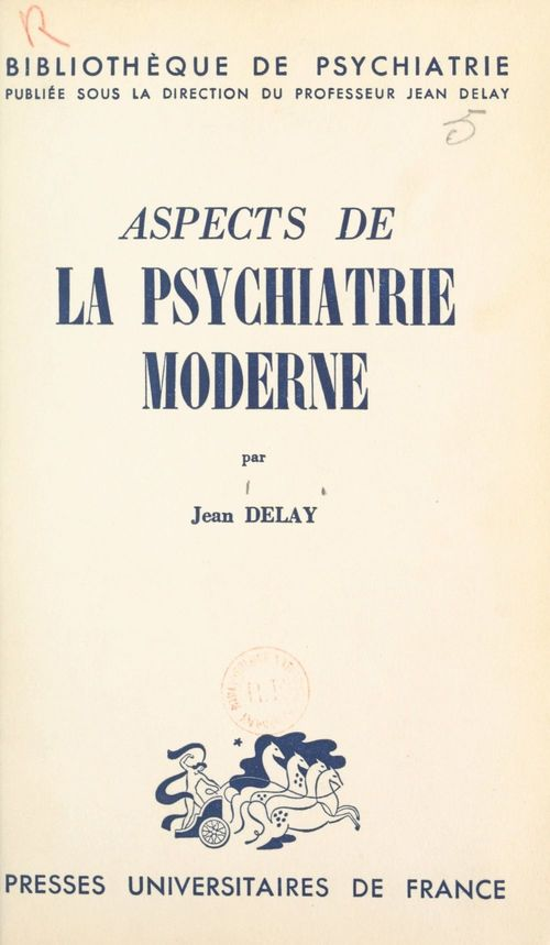 Aspects de la psychiatrie moderne