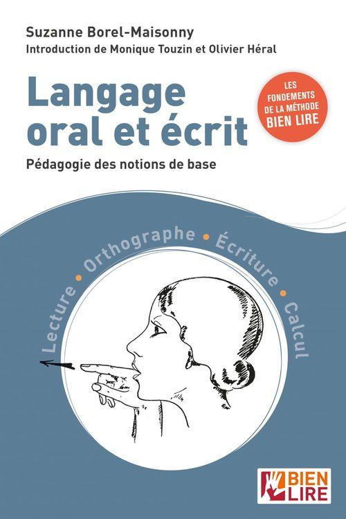 Langage oral et écrit ; pédagogie des notions de base
