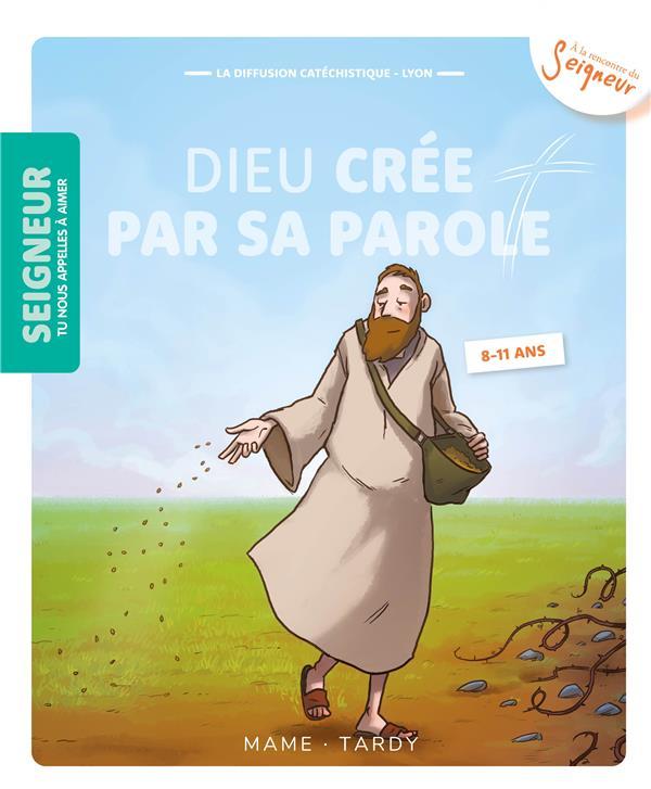 DIEU CREE PAR SA PAROLE  -  8-11 ANS  -  MODULE 3