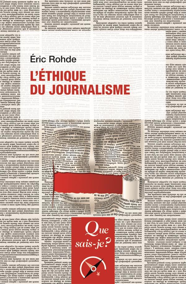 L'ETHIQUE DU JOURNALISME