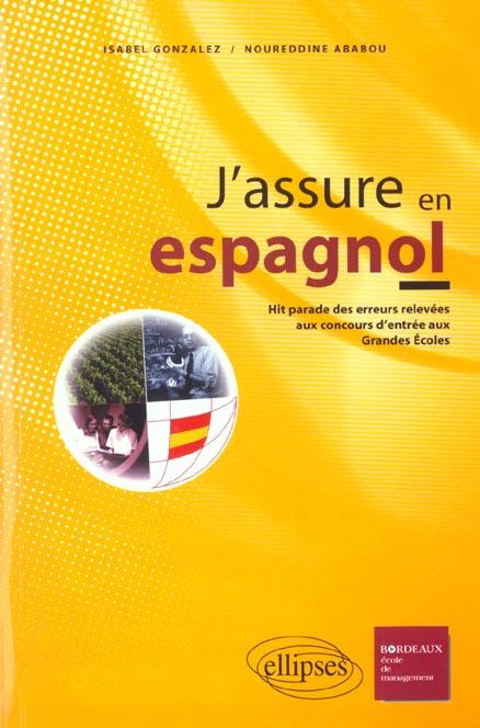 J'Assure En Espagnol Hit Parade Des Erreurs Relevees Aux Concours D'Entree Aux Grandes Ecoles