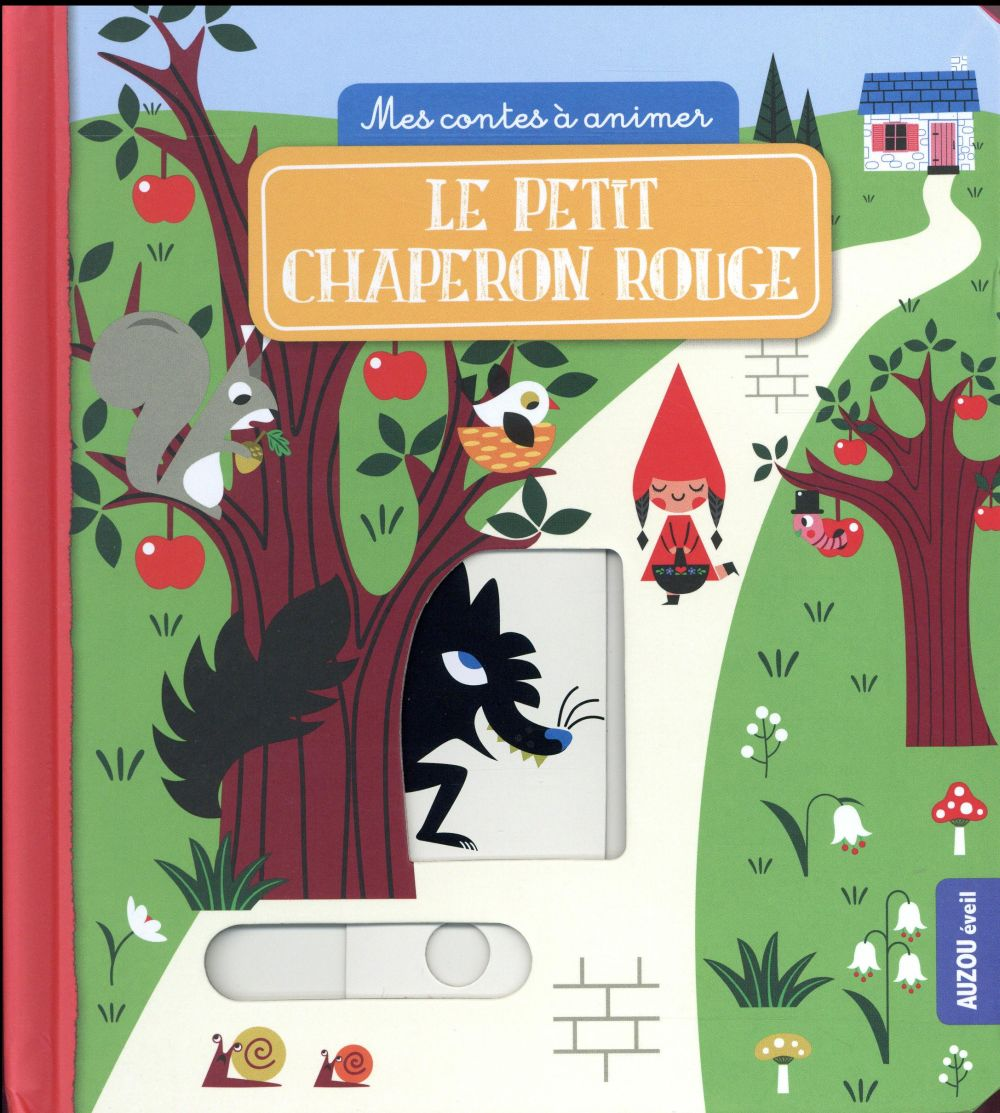 LE PETIT CHAPERON ROUGE (COLL. MES CONTES A ANIMER) Blay Amy