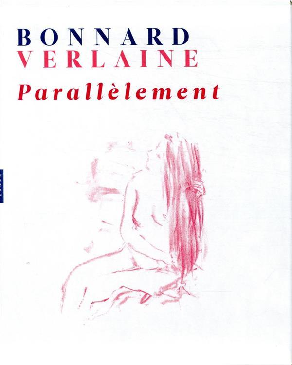 Bonnard-Verlaine ; parallèlement