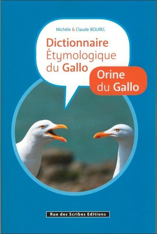 Dictionnaire étymologique du Gallo / orine du Gallo