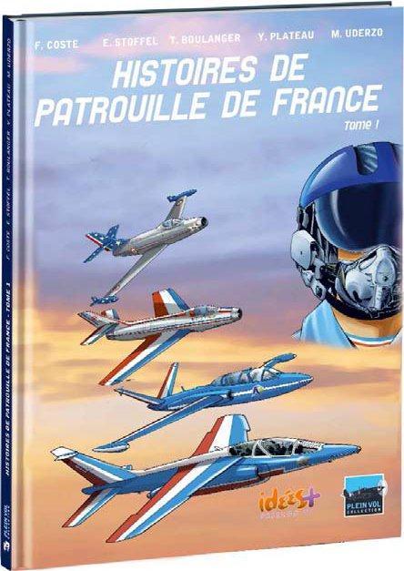 Histoires de Patrouille de France t.1