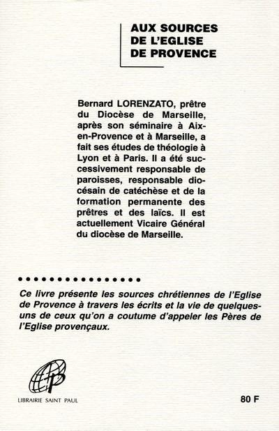Aux sources de l'eglise en provence ; introduction aux peres de l'eglise provencaux