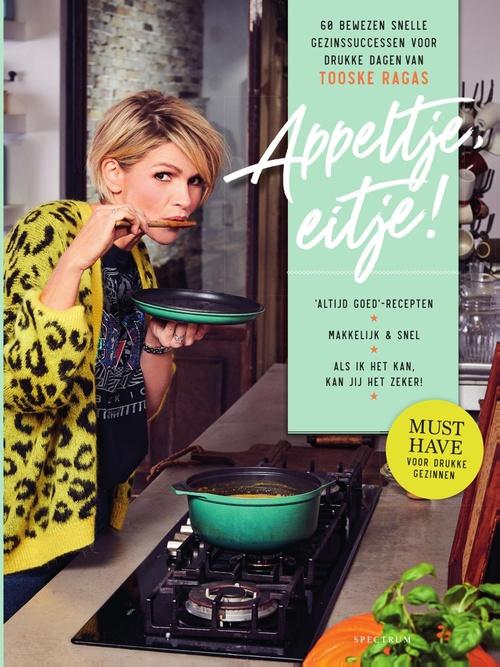 Een kookboek van Tooske Ragas zonder al te veel gedoe De
