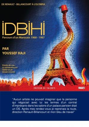 Idbihi, Parcours D'Un Marocain De Renault-Billancourt A L'Olympia (1968-1987)