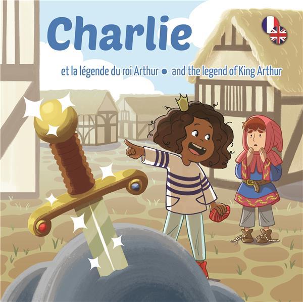 Charlie et la Légende du Roi Arthur