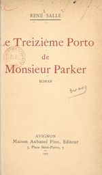 Le treizième porto de monsieur Parker